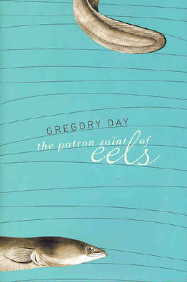 The Patron Saint of Eels by Greg Day image