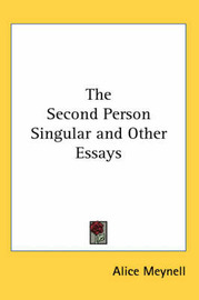 The Second Person Singular and Other Essays by Alice Meynell image