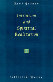 Initiation and Spiritual Realization by Rene Guenon image