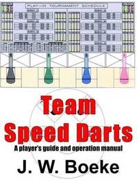 Team Speed Darts by J.W. Boeke image