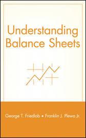 Understanding Balance Sheets by Franklin J. Plewa