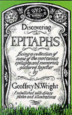 Epitaphs by Geoffrey N. Wright