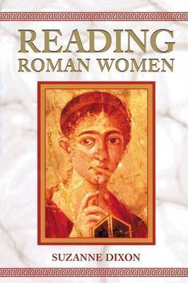 Reading Roman Women by Suzanne Dixon