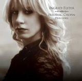 Chopin: Preludes by Ingrid Fliter