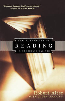 The Pleasures of Reading by Robert Alter