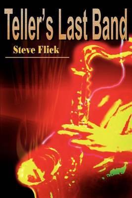 Teller's Last Band by Steve Flick
