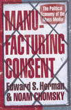 Manufacturing Consent by Edward S Herman