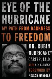 "Eye of the Hurricane by Rubin ""Hurricane"" Carter"