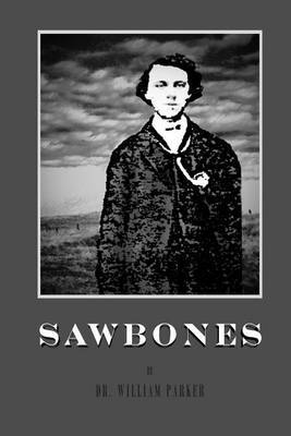 Sawbones by William Parker image