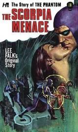The Phantom: The Complete Avon Novels: Volume #3: The Scorpia Menace! by Lee Falk