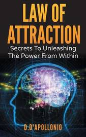 Law of Attraction by Daniel D'Apollonio