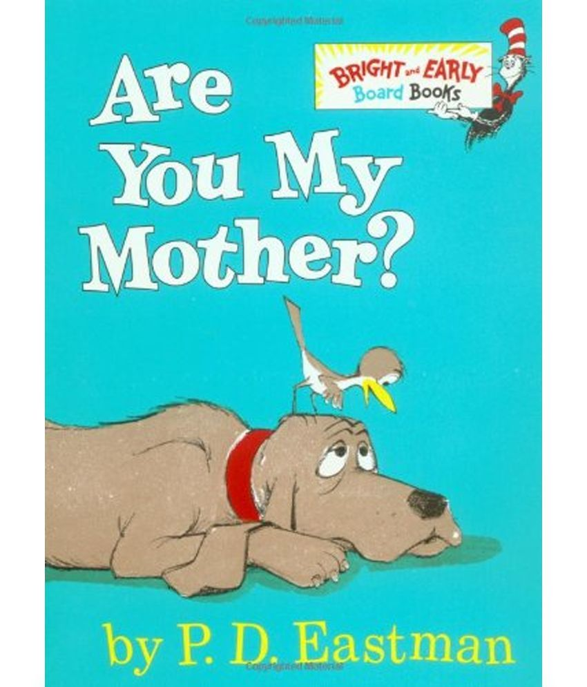 Are You My Mother? by P.D. Eastman image