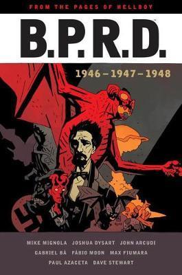 B.p.r.d: 1946-1948 by John Arcudi