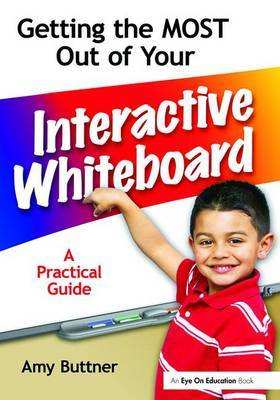 Getting the Most Out of Your Interactive Whiteboard by Amy Buttner image