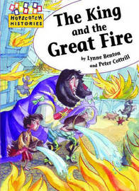 The King and the Great Fire by Lynne Benton image