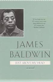 Just Above My Head by James Baldwin