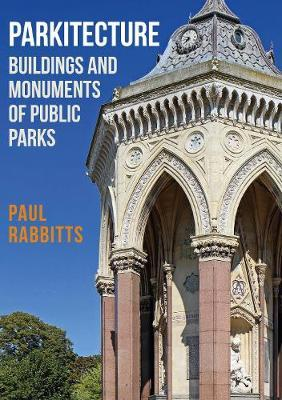 Parkitecture by Paul Rabbitts