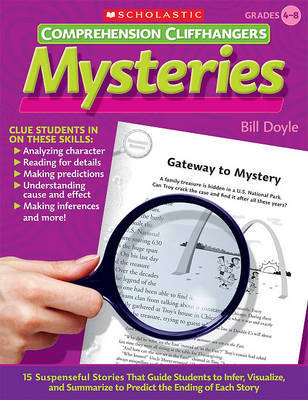 Comprehension Cliffhangers: Mysteries by Bill Doyle
