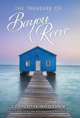 The Treasure of Bayou Reeve by Charlotte Woodham image