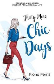 Thirty More Chic Days by Fiona Ferris