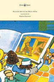 Raggedy Ann in the Magic Book - Illustrated by Worth Gruelle by Johnny Gruelle