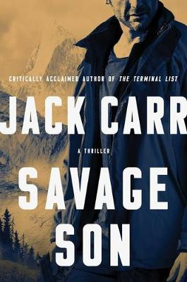 Savage Son, Volume 3 by Jack Carr
