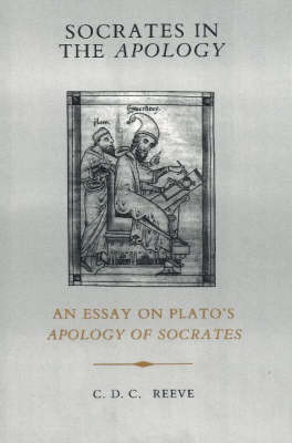 Socrates in the Apology by C.D.C. Reeve image
