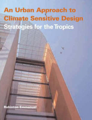 An Urban Approach To Climate Sensitive Design by Rohinton Emmanuel image