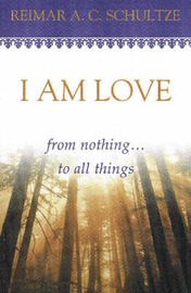 I am Love by Reimar A. C. Schultze image