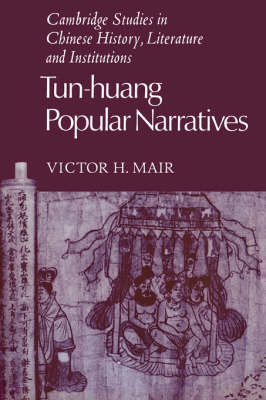 Tun-huang Popular Narratives by Victor H Mair