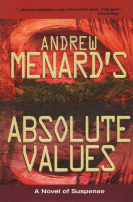 Absolute Values by Andrew Menard