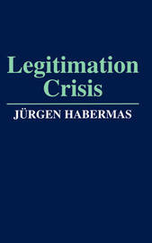 Legitimation Crisis by J'Urgen Habermas image