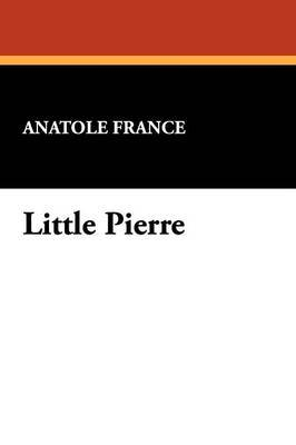 Little Pierre by Anatole France image