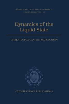 Dynamics of the Liquid State by Umberto Balucani image