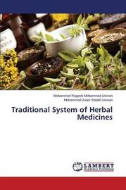 Traditional System of Herbal Medicines by Rageeb Mohammed Usman Mohammed