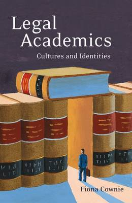 Legal Academics by Fiona Cownie