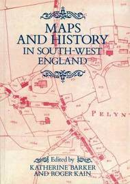 Maps And History In South-West England