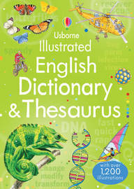 Illustrated English Dictionary & Thesaurus by Jane Bingham