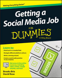 Getting a Social Media Job For Dummies by Brooks Briz