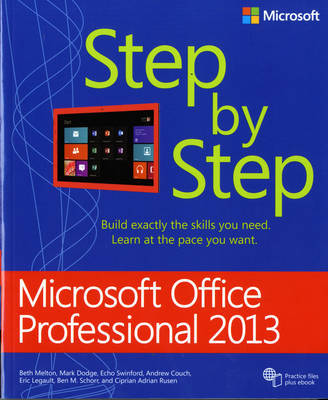 Microsoft Office Professional 2013 Step by Step by Beth Melton