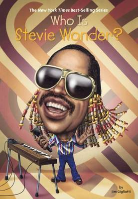 Who Is Stevie Wonder? by Jim Gigliotti image
