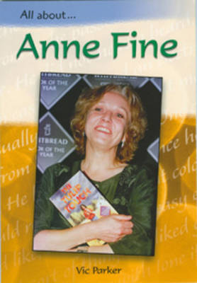 Anne Fine by Vic Parker