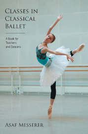 Classes in Classical Ballet by Asaf Messerer image