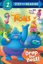 Drop the Beat! (DreamWorks Trolls) by David Lewman