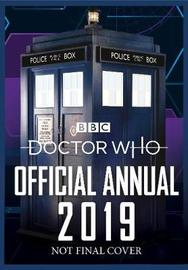 Doctor Who: Official Annual 2019 by Doctor Who