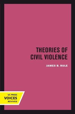 Theories of Civil Violence by James B Rule image