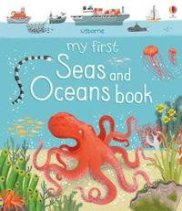 My First Seas and Oceans Book by Matthew Oldham