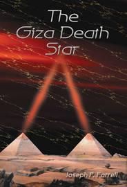 The Giza Death Star by Joseph P Farrell