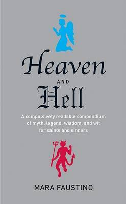 Heaven and Hell by Mara Faustino