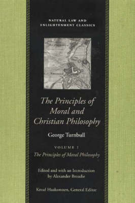 Principles of Moral & Christian Philosophy, in 2 Volumes by George Turnbull